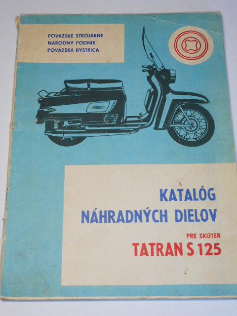 Tatran S 125 - katalóg náhradných dielov pre skúter - 1972
