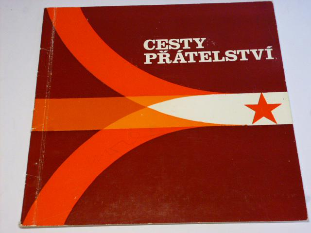 Tatra - Cesty přátelství - SSSR, Sibiř, RVHP... 1975