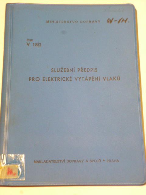 ČSD - Služební předpis pro elektrické vytápění vlaků - 1969