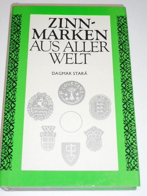 Zinnmarken aus aller Welt - Dagmar Stará - 1987