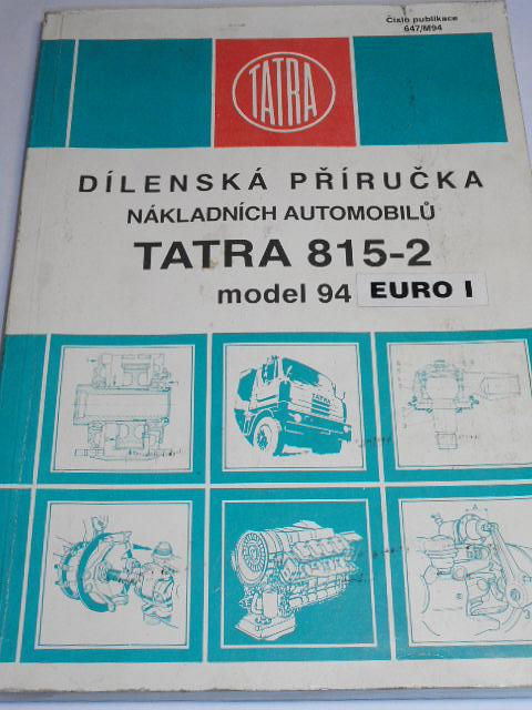 Tatra 815-2 model 1994 Euro I - dílenská příručka