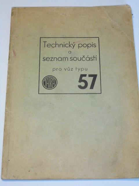 Tatra 57 - technický popis a seznam součástí - 1937