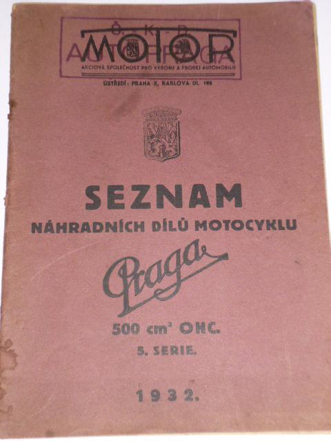 Praga 500 OHC - 5. serie - seznam náhradních dílů - 1932