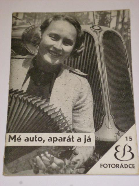 Mé auto, aparát a já - Fotorádce - A. Rumbucher