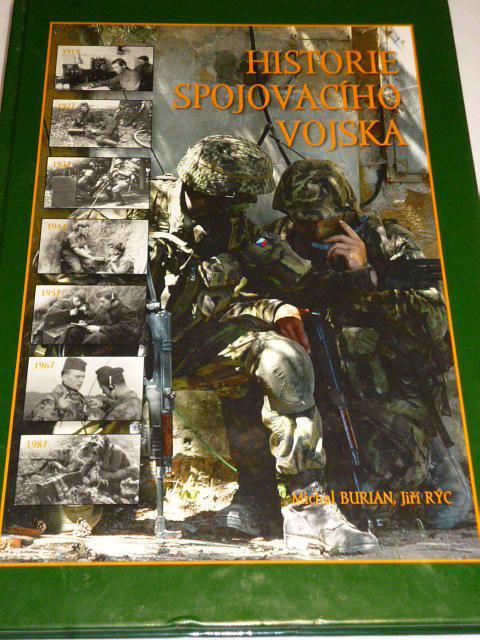 Historie spojovacího vojska - Michal Burian, Jiří Rýc - 2007