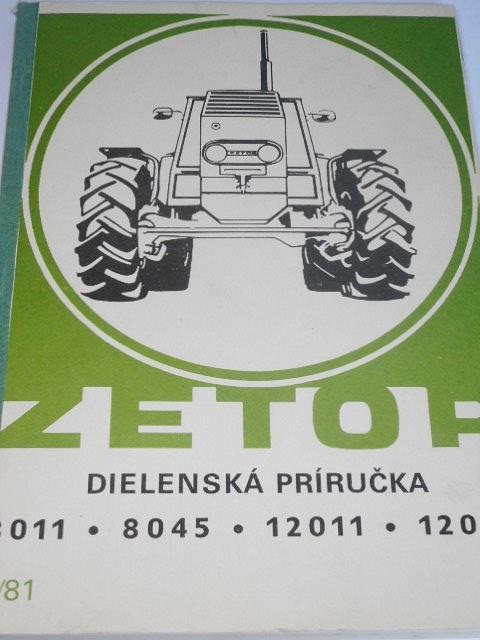 Zetor 8011, 8045, 12011, 12045 - dílenská příručka - 1981
