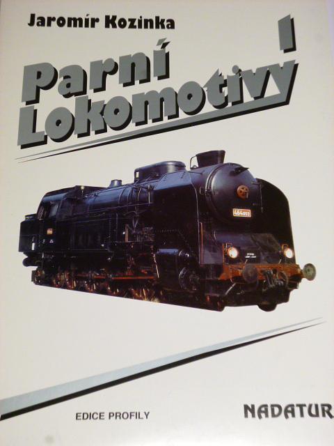 Parní lokomotivy 1 - Jaromír Kozinka - 1994
