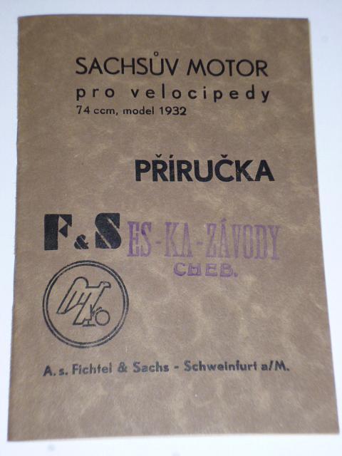 Sachsův motor pro velocipedy 74 ccm, model 1932 - příručka