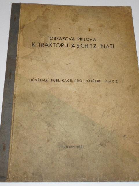 Obrazová příloha k traktoru ASCHTZ - NATI - 1951
