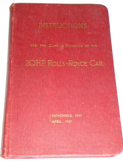 Rolls-Royce 20 H.P. Instructions for the Care ... 1930