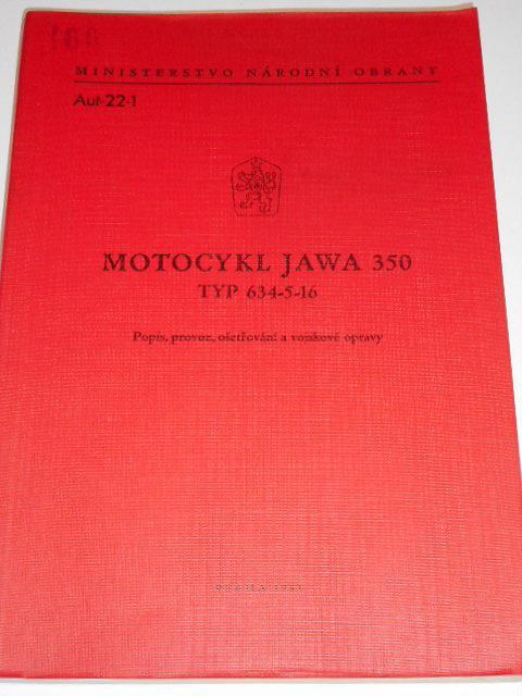 JAWA 350 634-5-16 popis, provoz, ošetřování, vojskové opravy