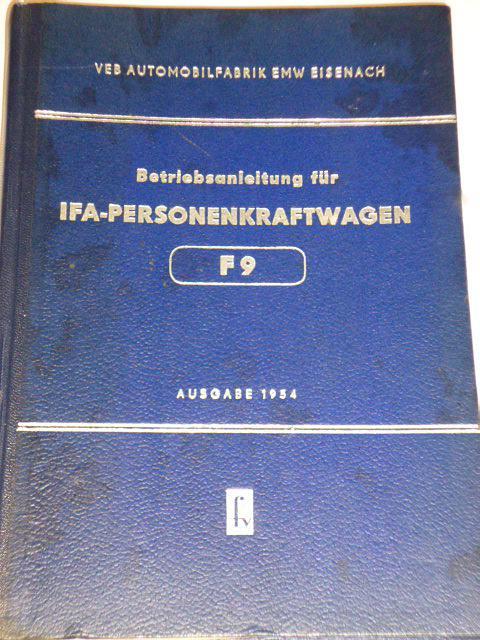 IFA Personenkraftwagen F 9 - Betriebsanleitung - 1954
