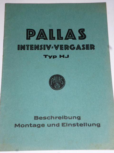 Pallas Intensiv Vergaser Typ HJ - Beschreibung Montage und Einstellung - 1934