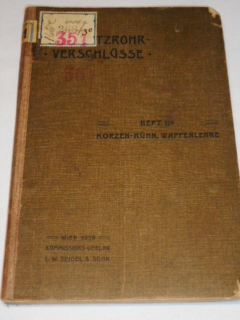 Geschützrohrverschlüsse - Korzen-Kühn, Waffenlehre - Rudolf Kühn - 1909