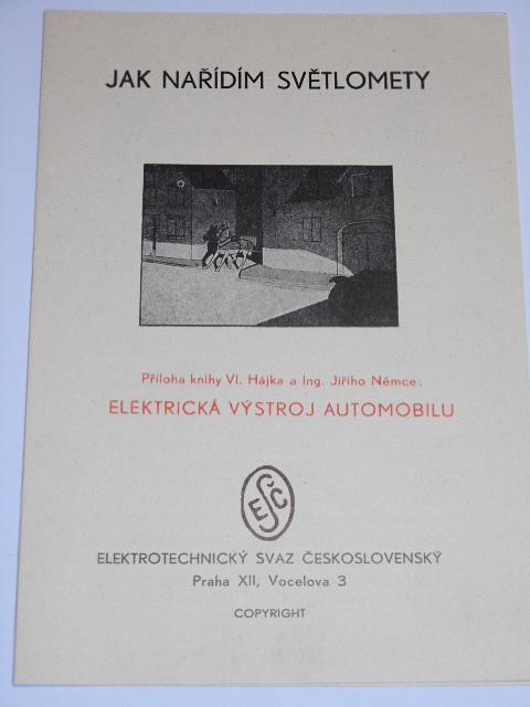 Jak nařídím světlomety - příloha knihy Elektrická výzbroj automobilu