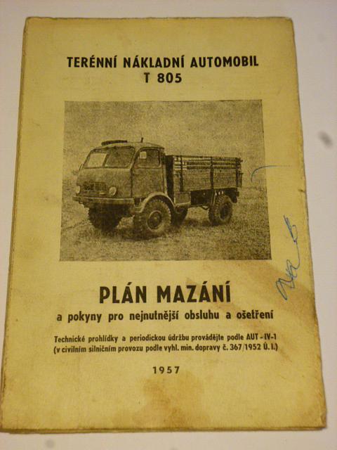 Tatra 805 plán mazání a pokyny pro nejnutnější obsluhu 1957