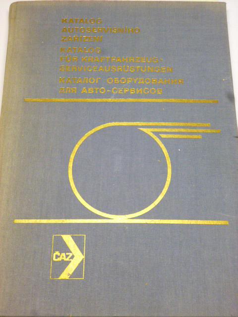 Katalog autoservisního zařízení 1975 - ČAZ
