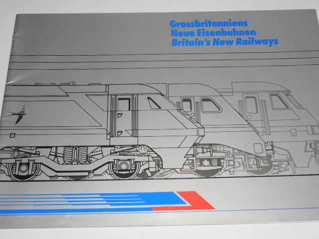 Grossbritanniens Neue Eisenbahnen Britain´s New Railways - prospekt