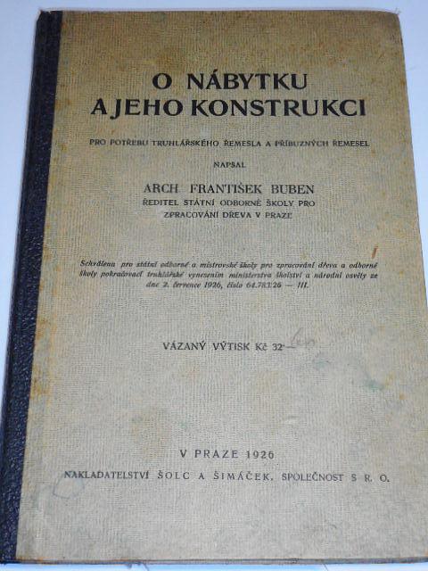 O nábytku a jeho konstrukci - František Buben - 1926