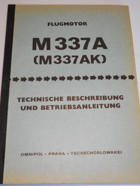 Avia - Flugmotor M 337 A (M 337 AK) Technische Beschreibung und Betriebsanleitung - Omnipol Praha