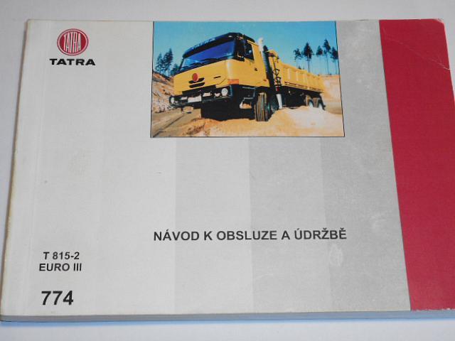 Tatra T 815-2 EURO III - návod k obsluze a údržbě - 2002