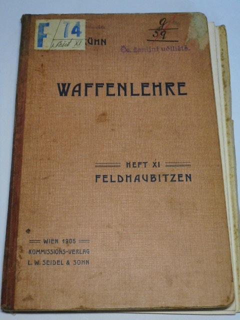 Waffenlehre - Feldhaubitzen - Rudolf Kühn - 1905