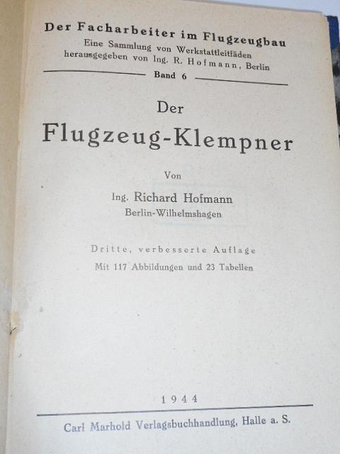 Der Flugzeug-Klempner - Richard Hofmann - 1944