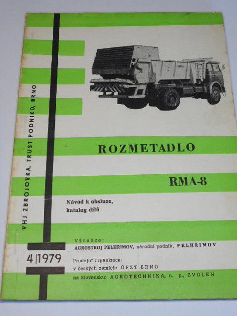 Škoda 706 MTSP-27 rozmetadlo RMA-8 - návod k obsluze + katalog dílů - 1979 - Agrozet Pelhřimov