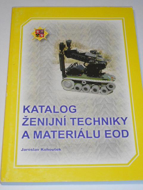 Katalog ženijní techniky a materiálu EOD - 2006