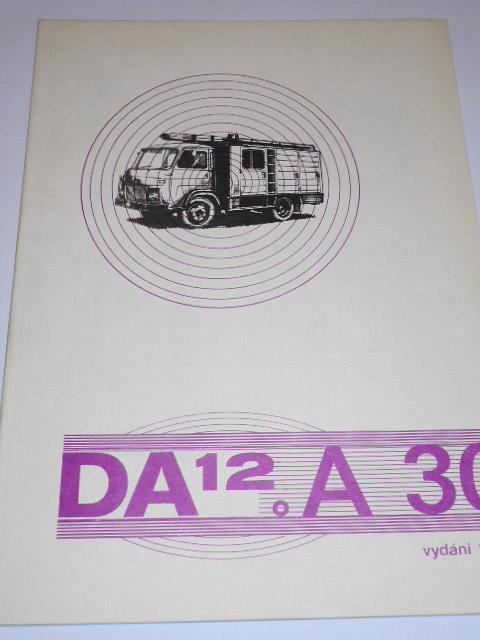 Avia A 30 DA 12 - technický popis, návod k obsluze - 1981