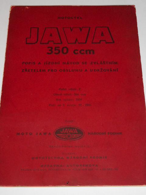 JAWA 350 typ 12 - pérák dříve Ogar - popis a jízdní návod se zvláštním zřetelem pro obsluhu a udržování - 1951