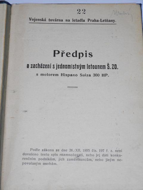 Předpis o zacházení s jednomístným letounem Š.20 s motorem Hispano Suiza 300 HP - Šmolík