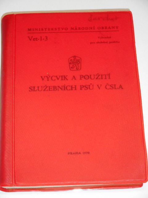 Výcvik a použití služebních psů v ČSLA - 1970