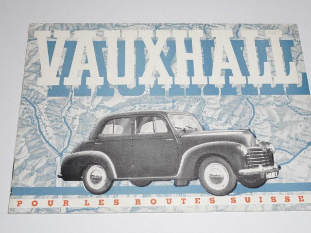Vauxhall 6 cylindres, 4 cylindres - pour les routes Suisses - prospekt - 1951