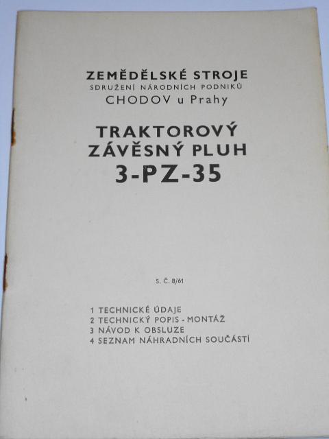 Traktorový závěsný pluh 3-PZ-35 - popis, montáž, návod k obsluze, seznam součástí - 1961