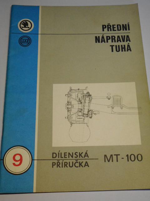 Liaz - dílenská příručka pro přední nápravy MT a 100 - 1978