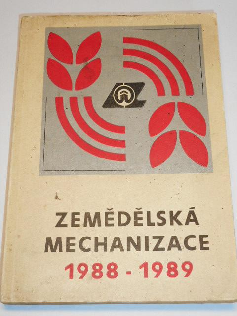 Zemědělská mechanizace 1988 - 1989 - Zetor, E-512, E-514, Gloria, Bizon, Škoda 706 RMA-8...