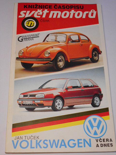 Volkswagen včera a dnes - Jan Tuček - knižnice časopisu Svět motorů ČSAK - 1991