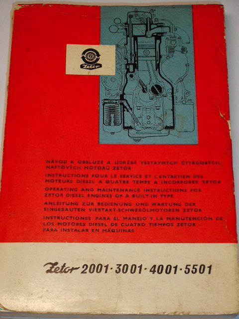Zetor 2001, 3001, 4001, 5501 - návod k obsluze a údržbě vestavných čtyřdobých naftových motorů - 1972