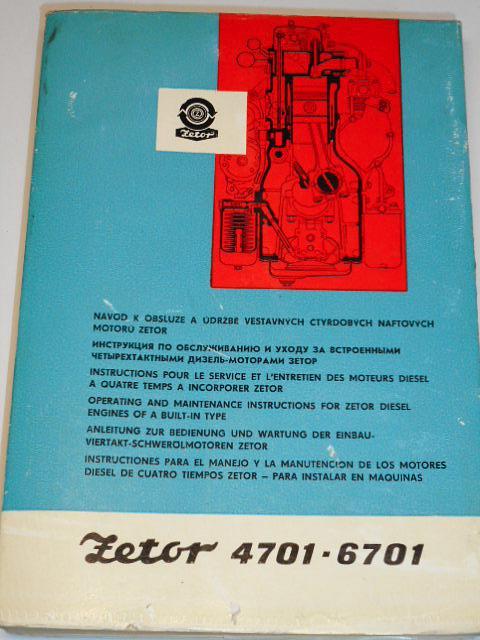 Zetor 4701, 6701 - návod k obsluze a údržbě vestavných čtyřdobých naftových motorů - 1974