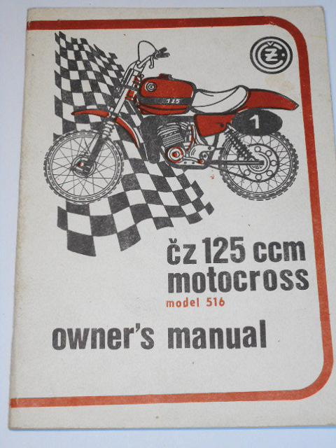 ČZ 125 typ 516 motocross - owner´s manual - 1983