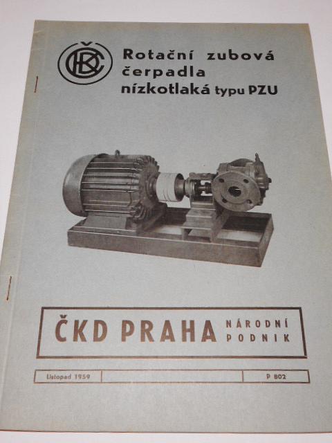 ČKD - rotační zubová čerpadla nízkotlaká typu PZU - technické podmínky, seznam náhradních dílů - HEFA - 1959