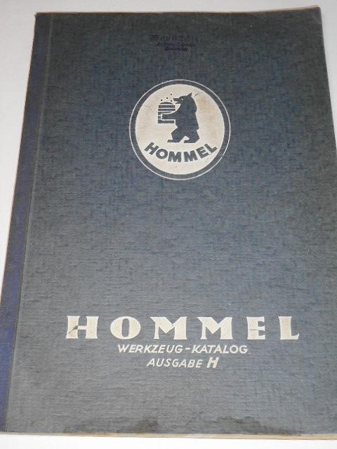 Hommel - Werkzeug - Katalog Ausgabe H
