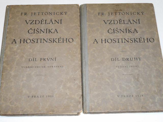 Vzdělání číšníka a hostinského - Fr. Jettonický - 1929 - I. + II. díl
