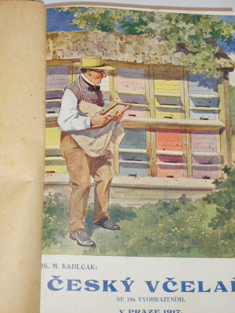 Český včelař - Jos. M. Kadlčák - 1917