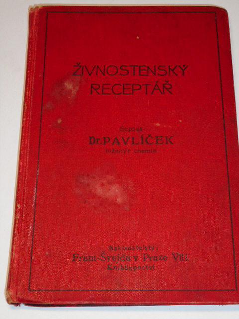 Živnostenský receptář - Jan Pavlíček - 1912