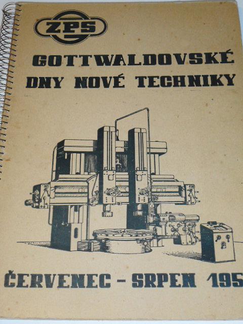 ZPS - Gottwaldovské dny nové techniky - červenec - srpen 1953 - sborník dnů nové techniky