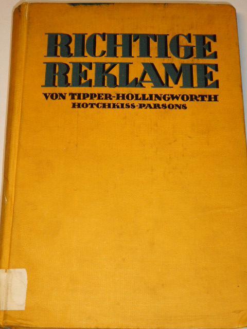 Richtige Reklame - 1928 - Tipper, Hollingworth, Hotchkiss, Parsons