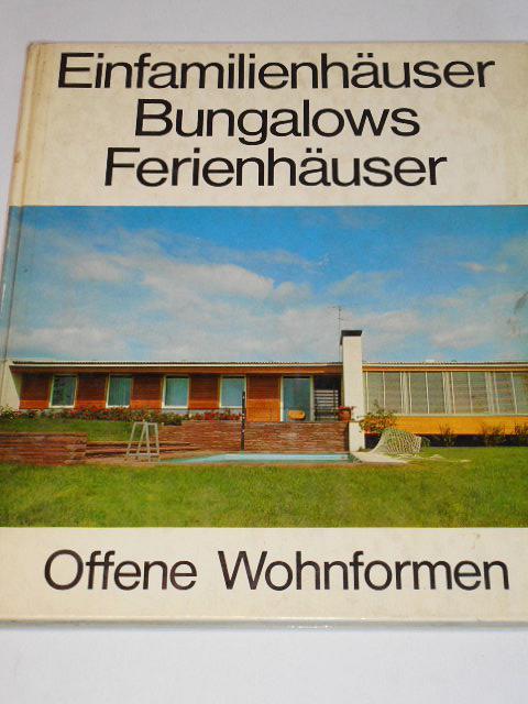 Einfamilienhäuser Bungalows Ferienhäuser - 1968 - Nagel, Linke