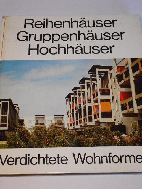Reihenhäuser Gruppenhäuser Hochhäuser - 1970 - Nagel, Linke